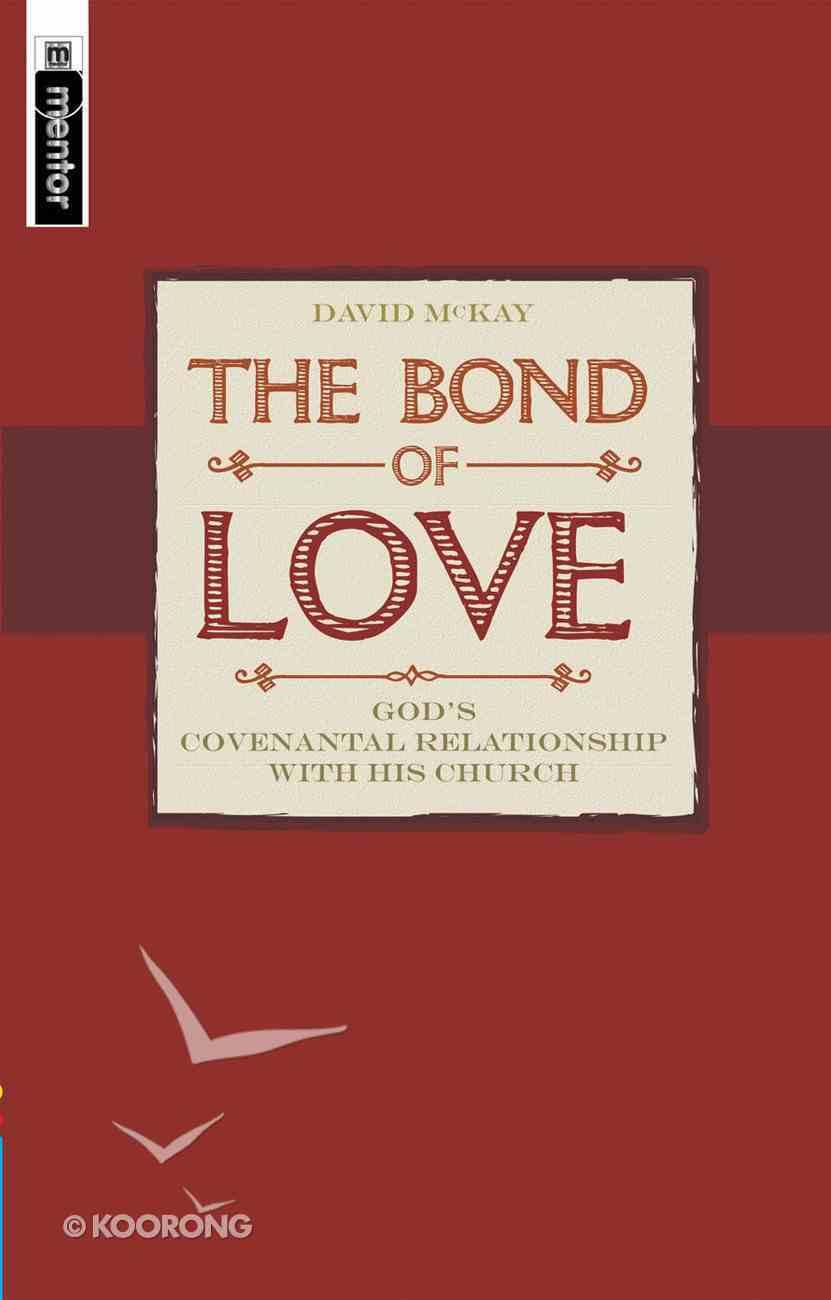 The Bond of Love Paperback