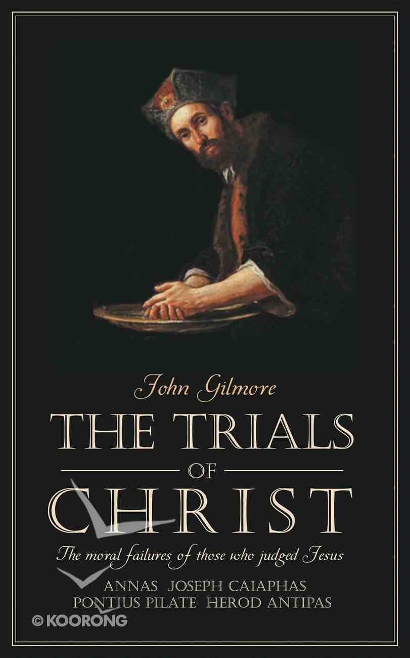 The Trials of Christ Paperback