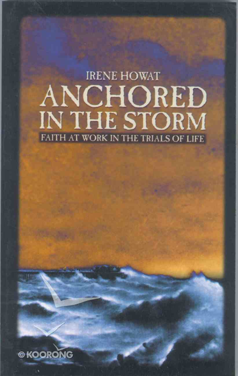 Anchored in the Storm Paperback