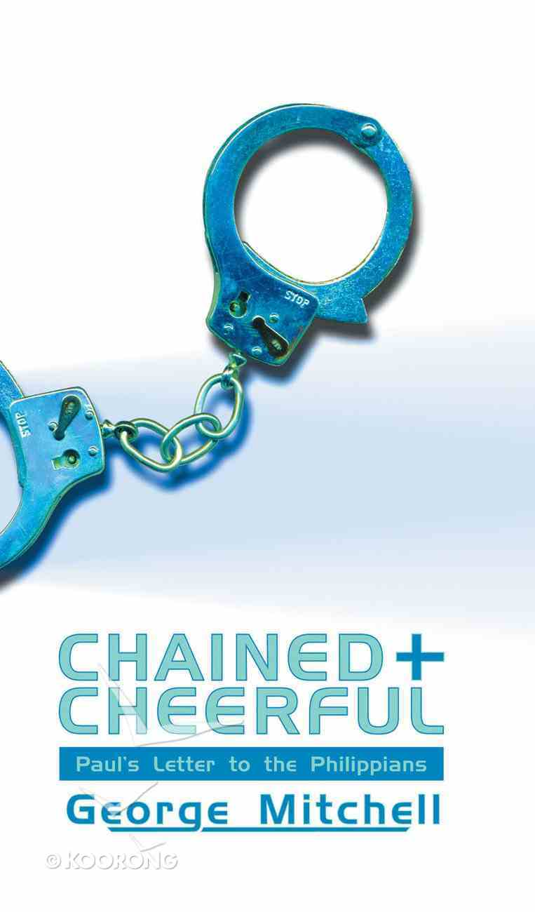 Chained and Cheerful Paperback