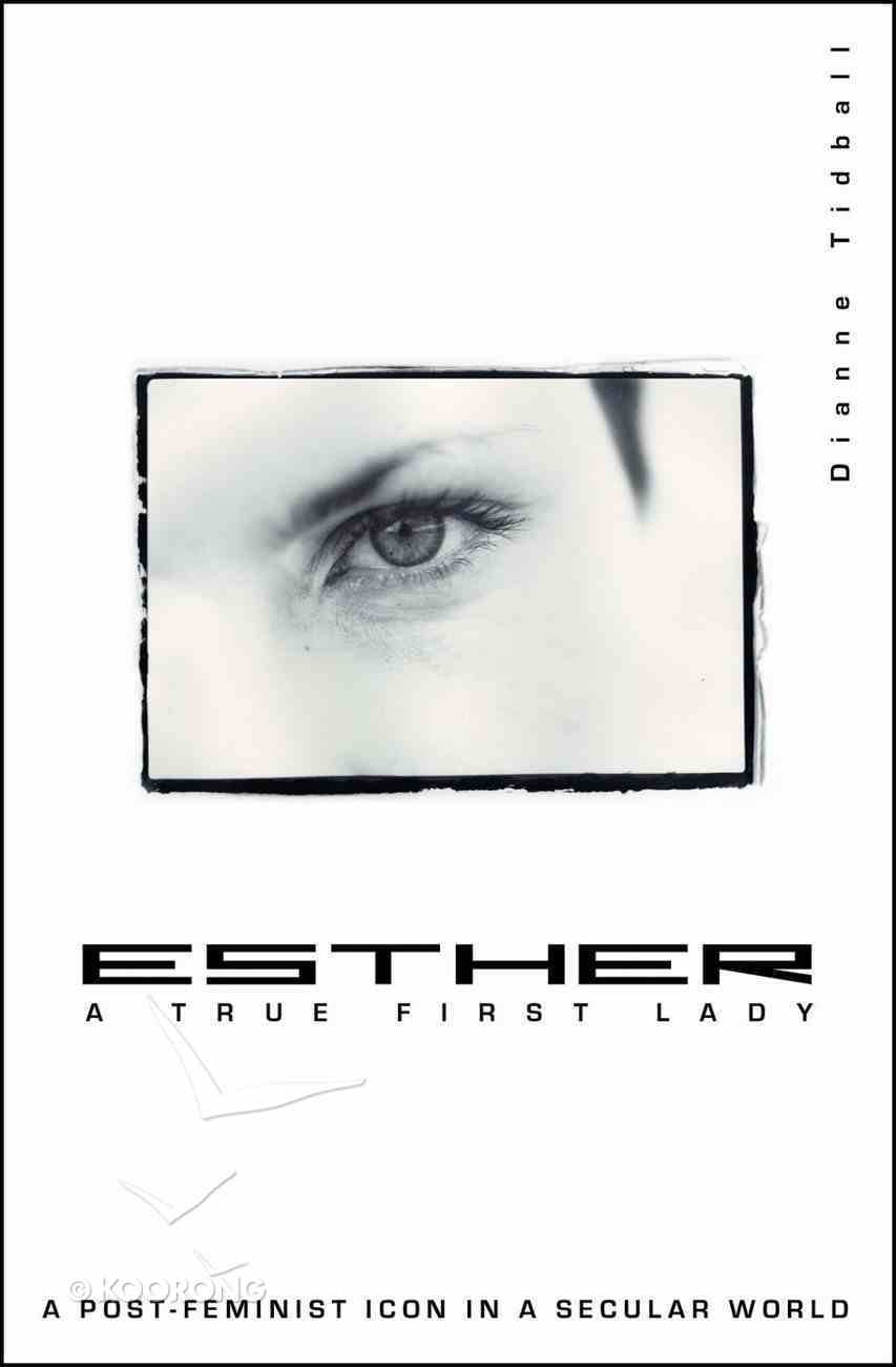 Esther, a True First Lady Paperback