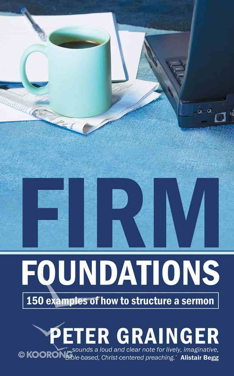 Firm Foundations Paperback