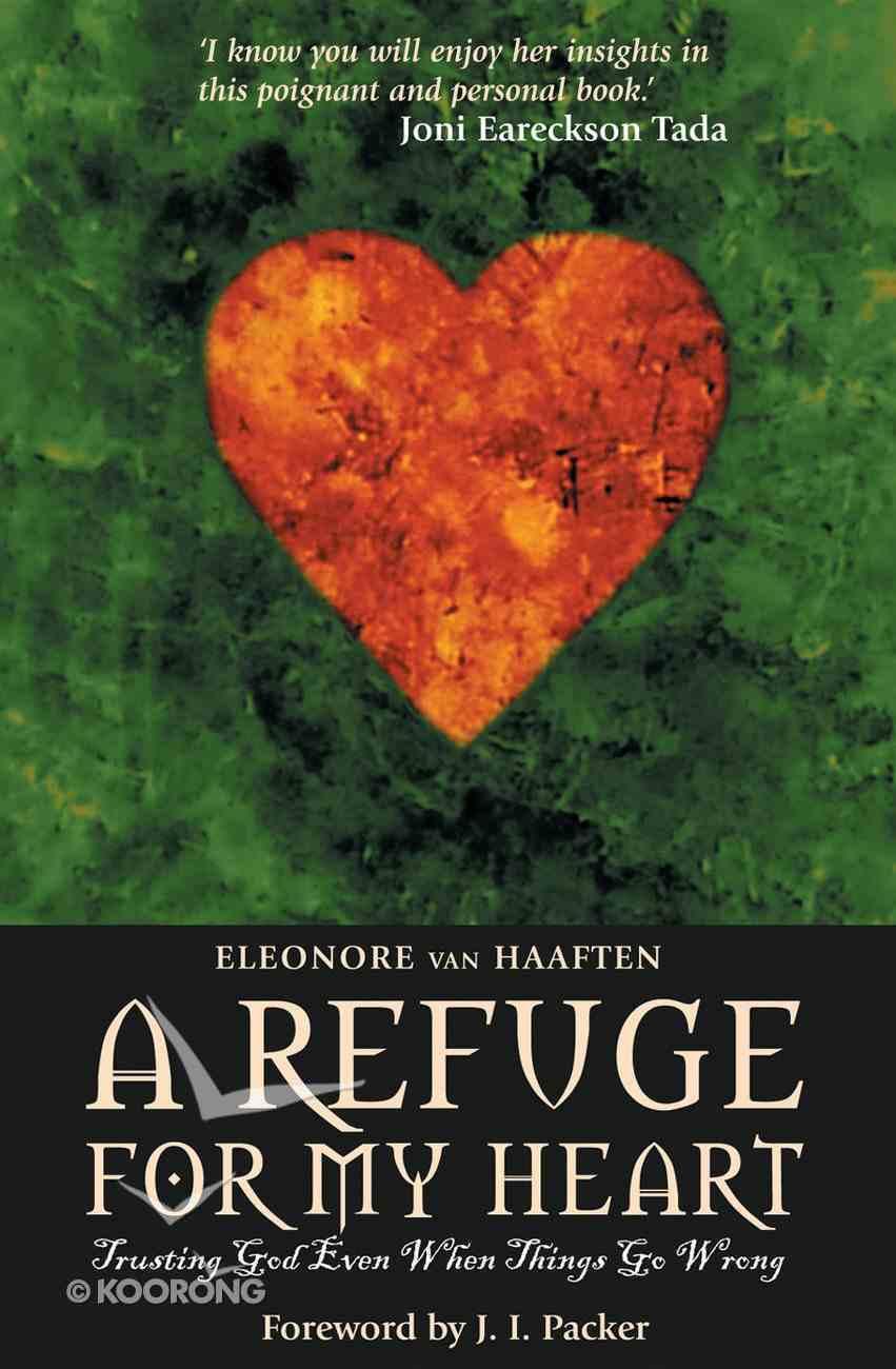 A Refuge For My Heart Paperback