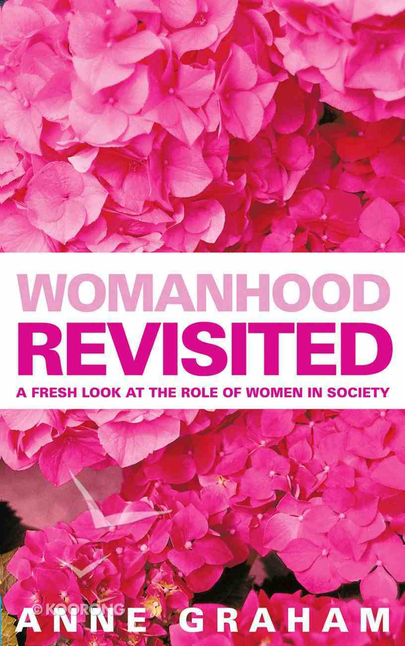 Womanhood Revisited Paperback