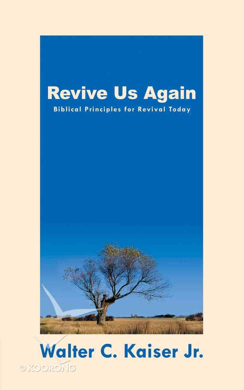 Revive Us Again Paperback