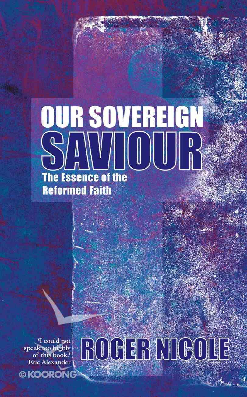 Our Sovereign Saviour Paperback