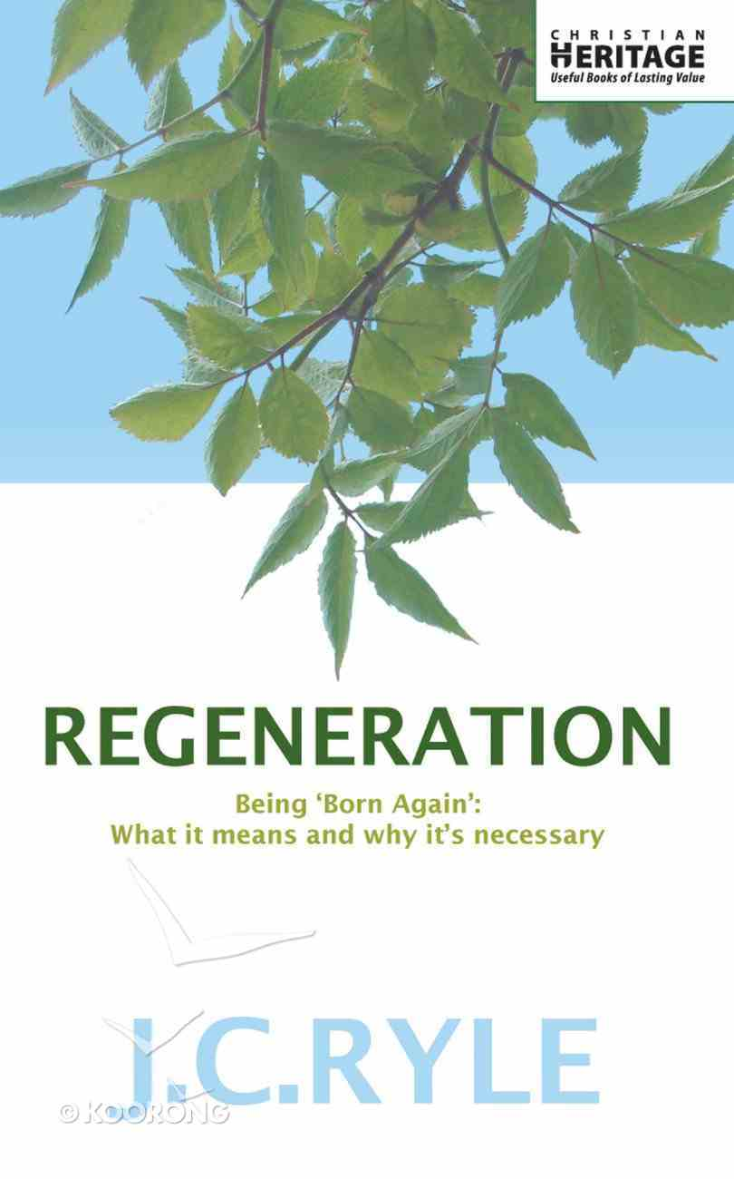 Regeneration - Being Born Again Paperback