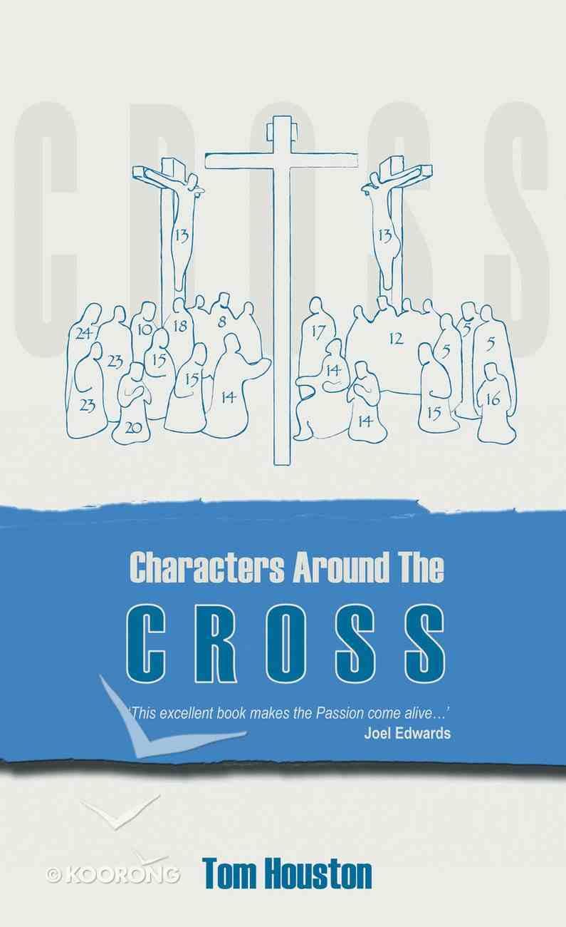 Characters Around the Cross Mass Market