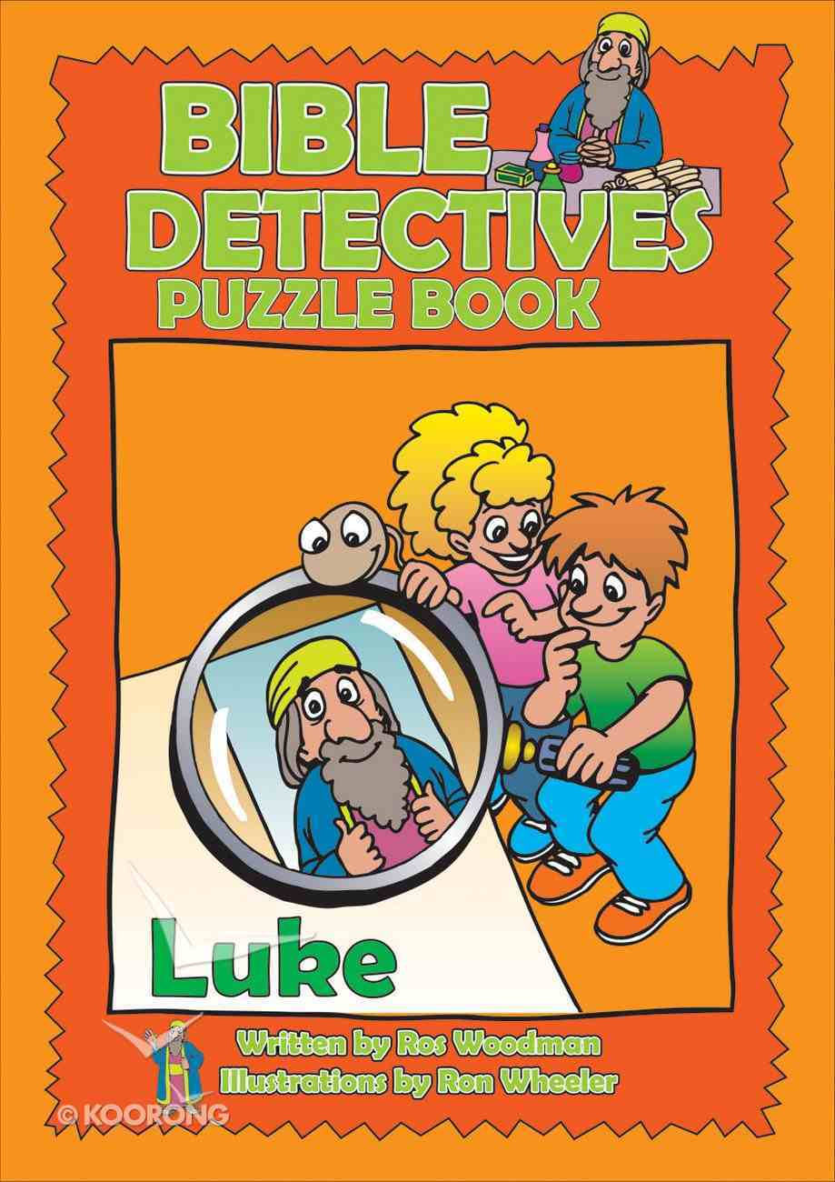 Luke (Puzzle Book) (Bible Detectives Series) Paperback