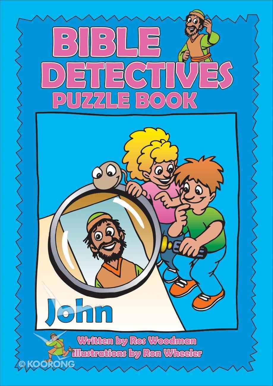 John (Puzzle Book) (Bible Detectives Series) Paperback