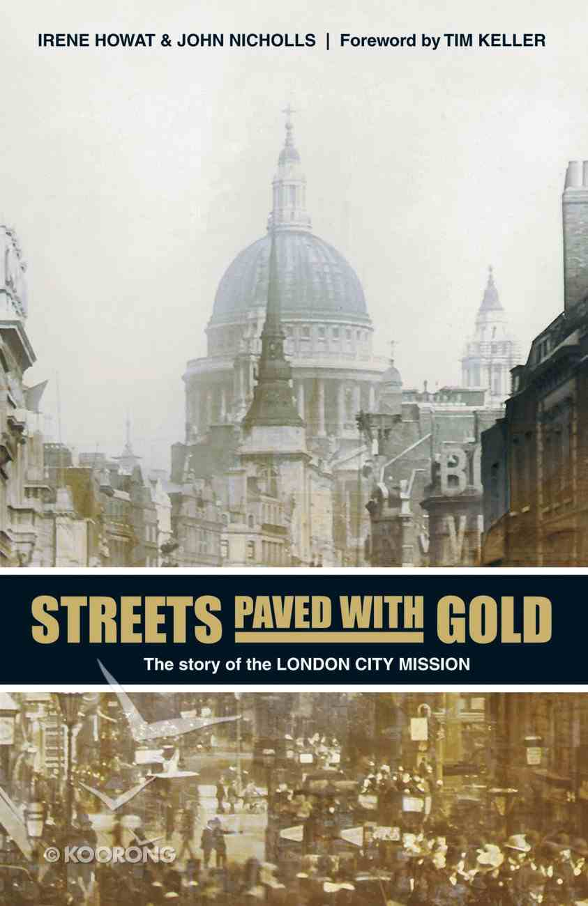 Streets Paved With Gold Paperback