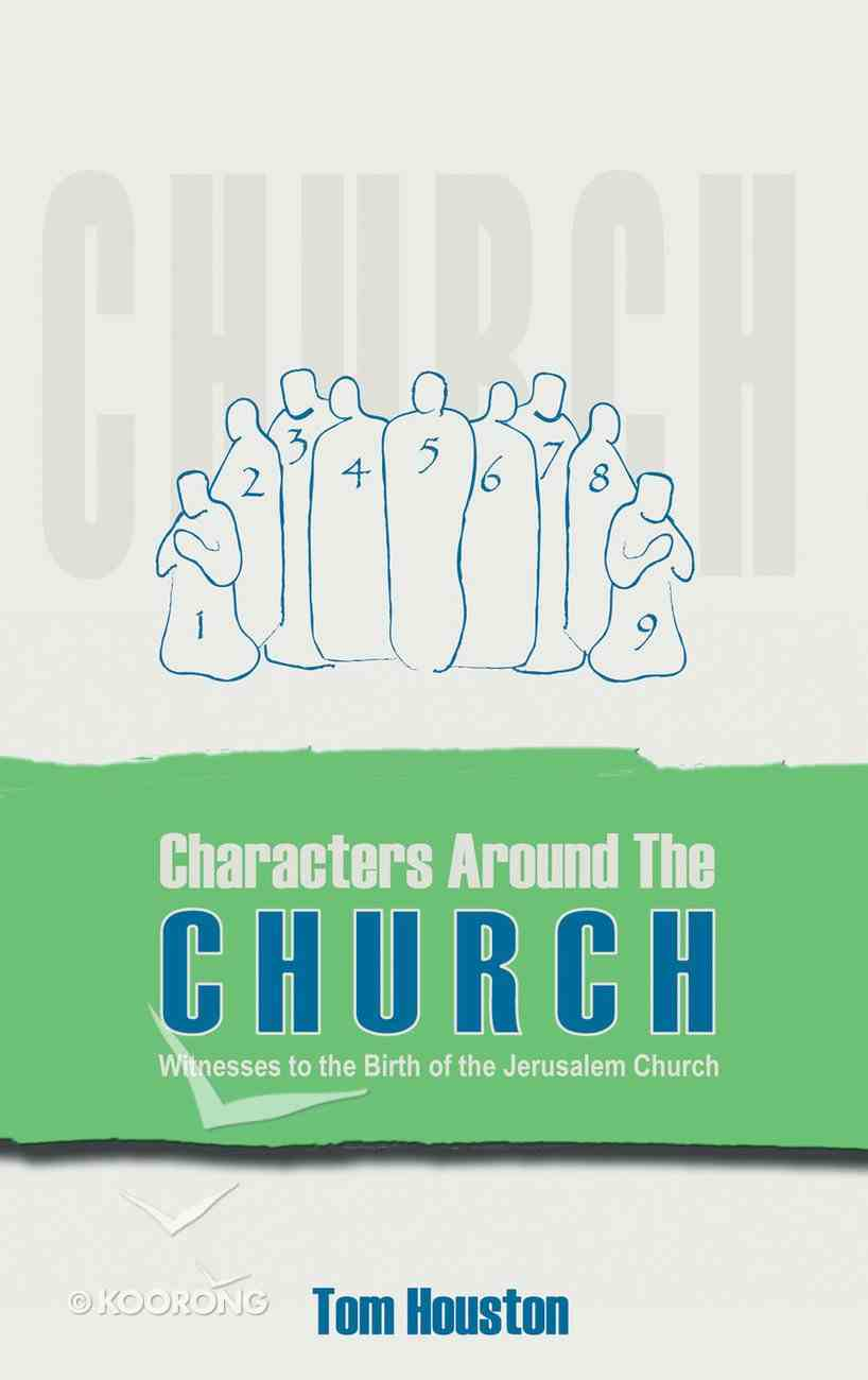 Characters Around the Church Paperback
