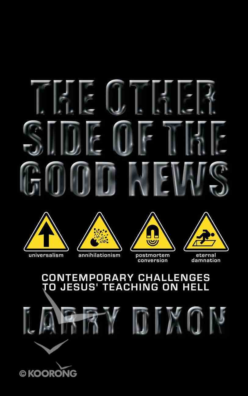 The Other Side of the Good News Paperback