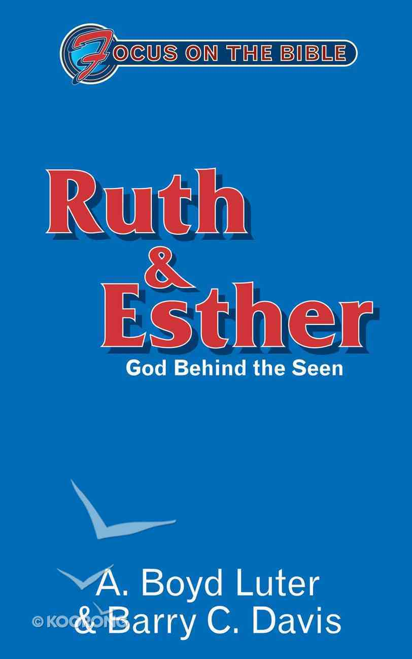 Ruth & Esther (Focus On The Bible Commentary Series) Paperback