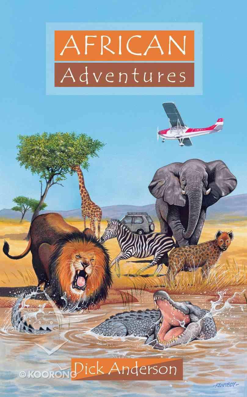 African Adventures (Adventures Series) Paperback