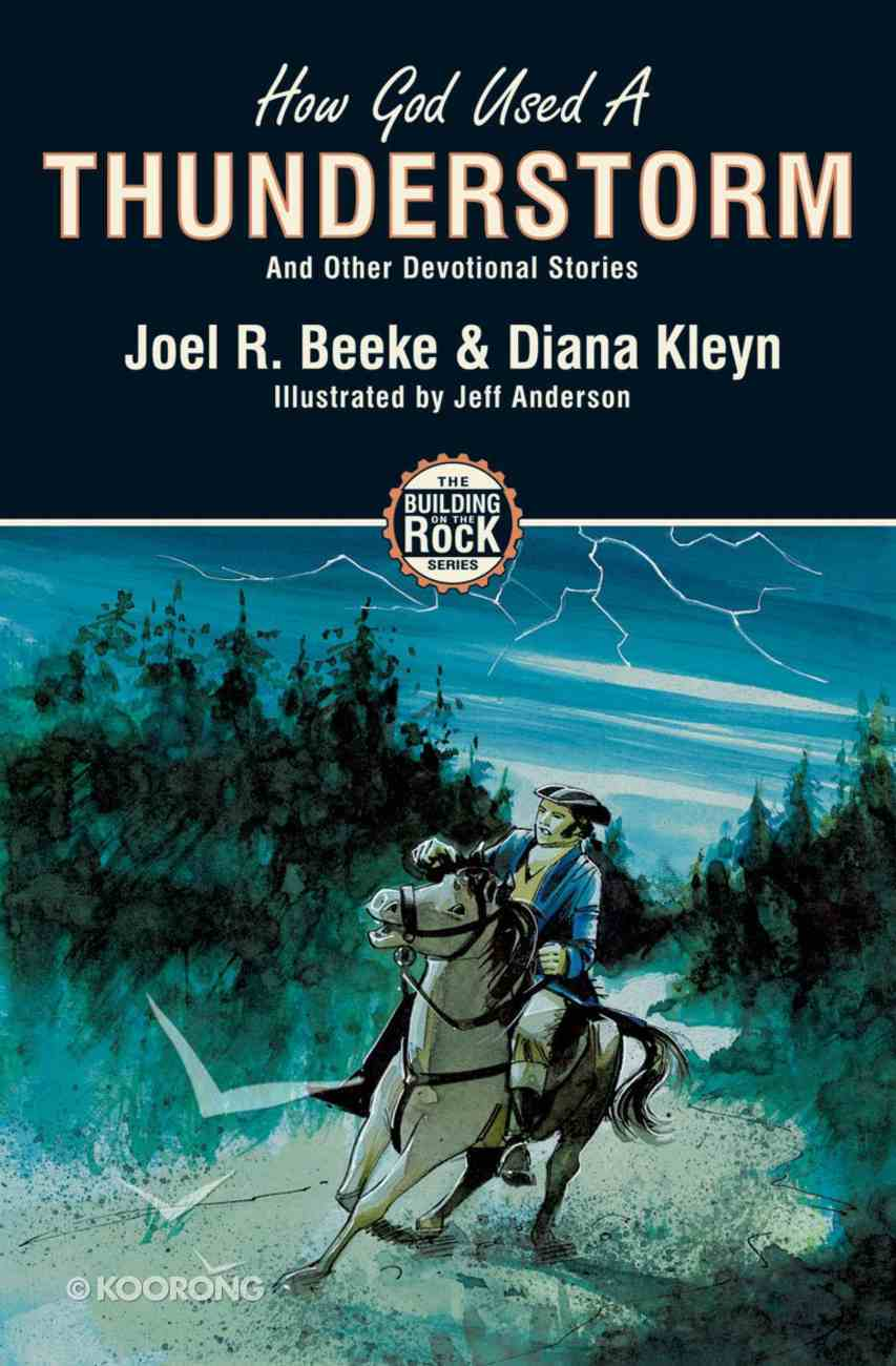 How God Used a Thunderstorm (#01 in Building On The Rock Series) Paperback