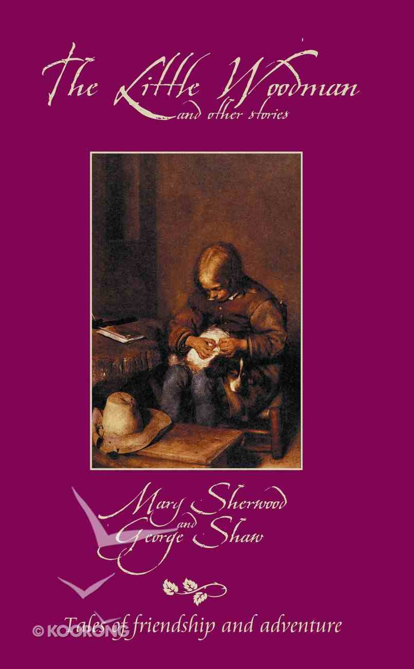 The Little Woodman and Other Stories (Classic Fiction Series) Mass Market