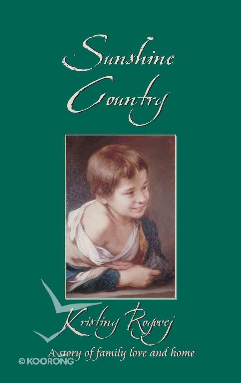 Sunshine Country (Classic Fiction Series) Mass Market
