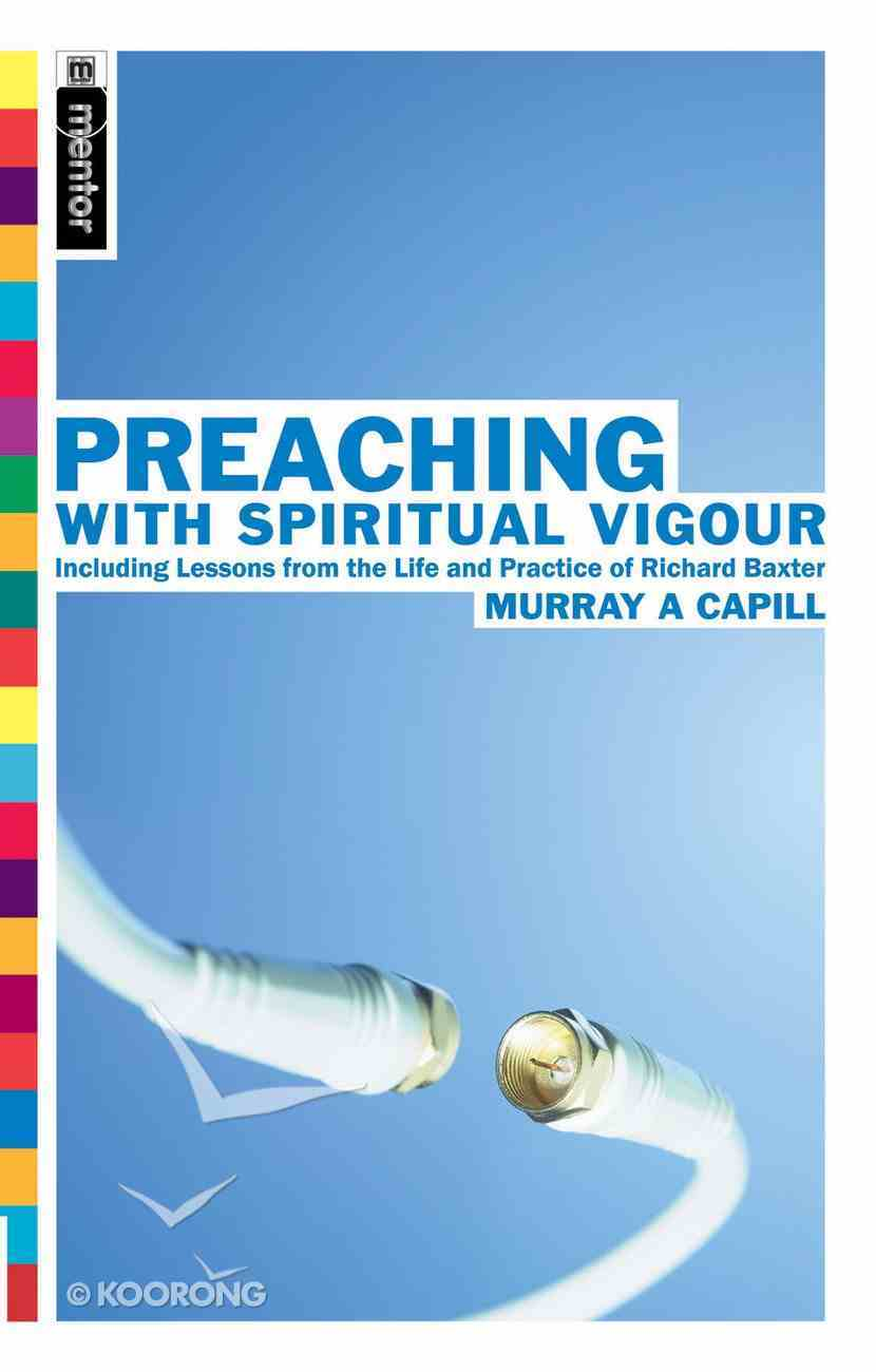 Preaching With Spiritual Vigour Paperback