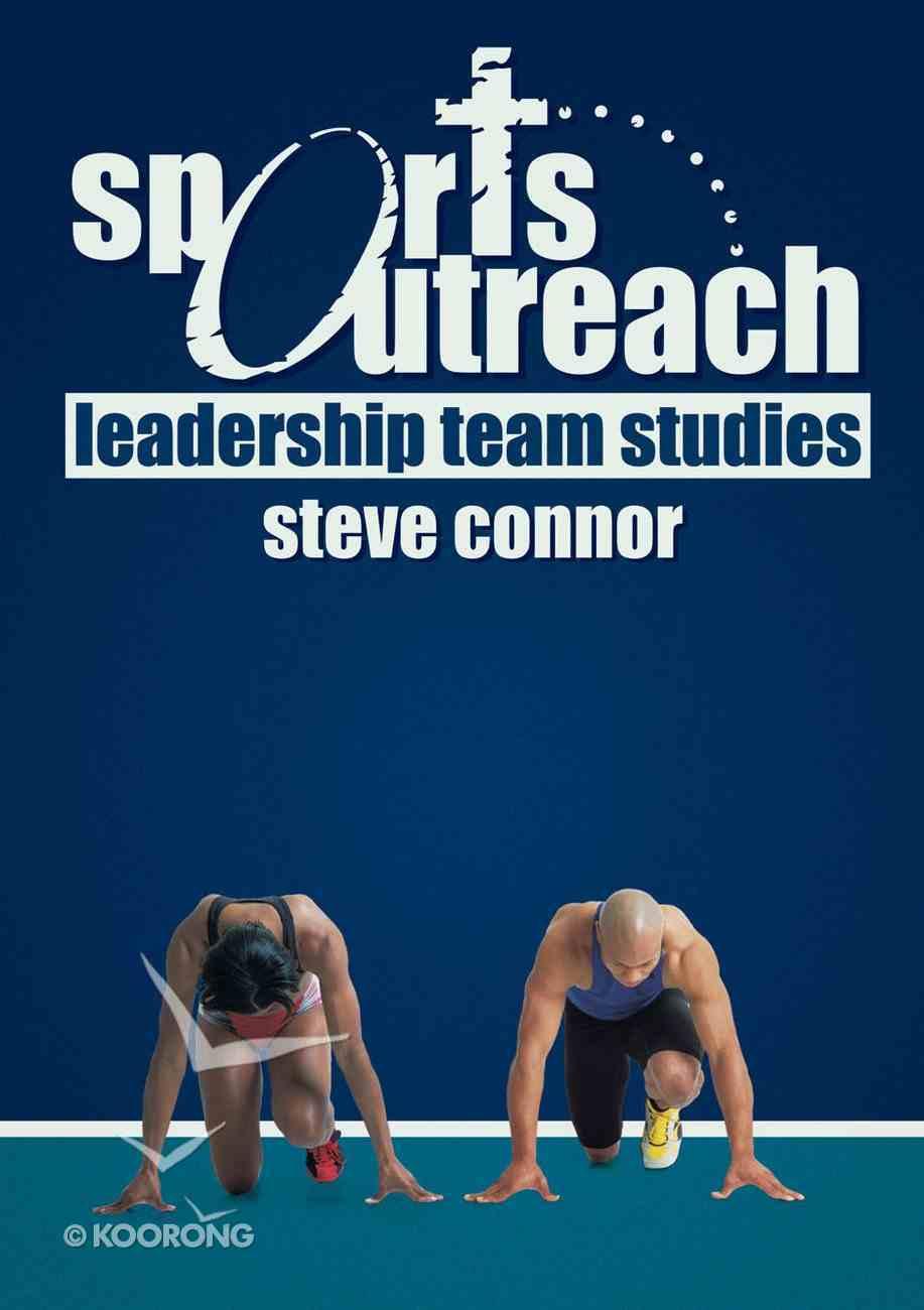 Leadership Team Studies (Sports Outreach Series) Paperback