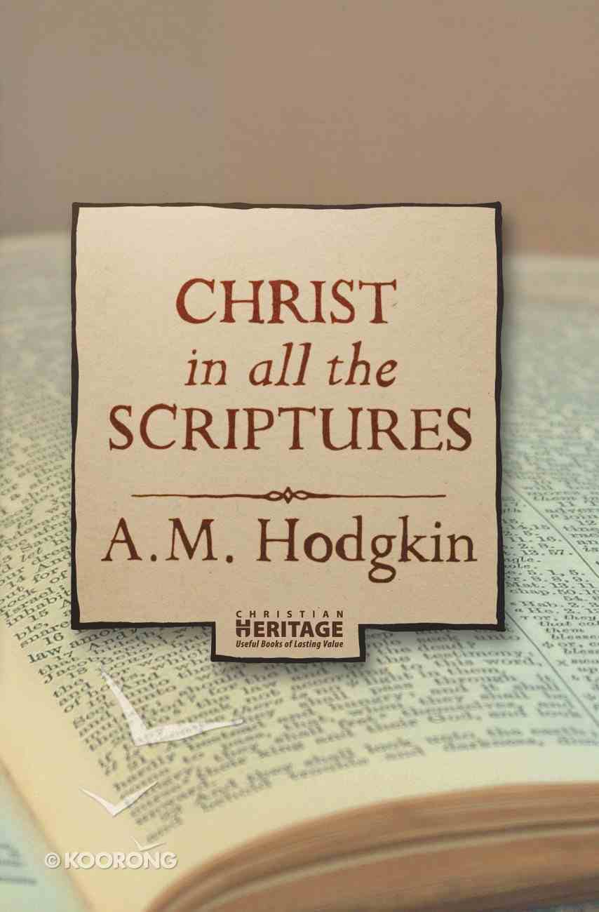 Christ in All the Scriptures Paperback