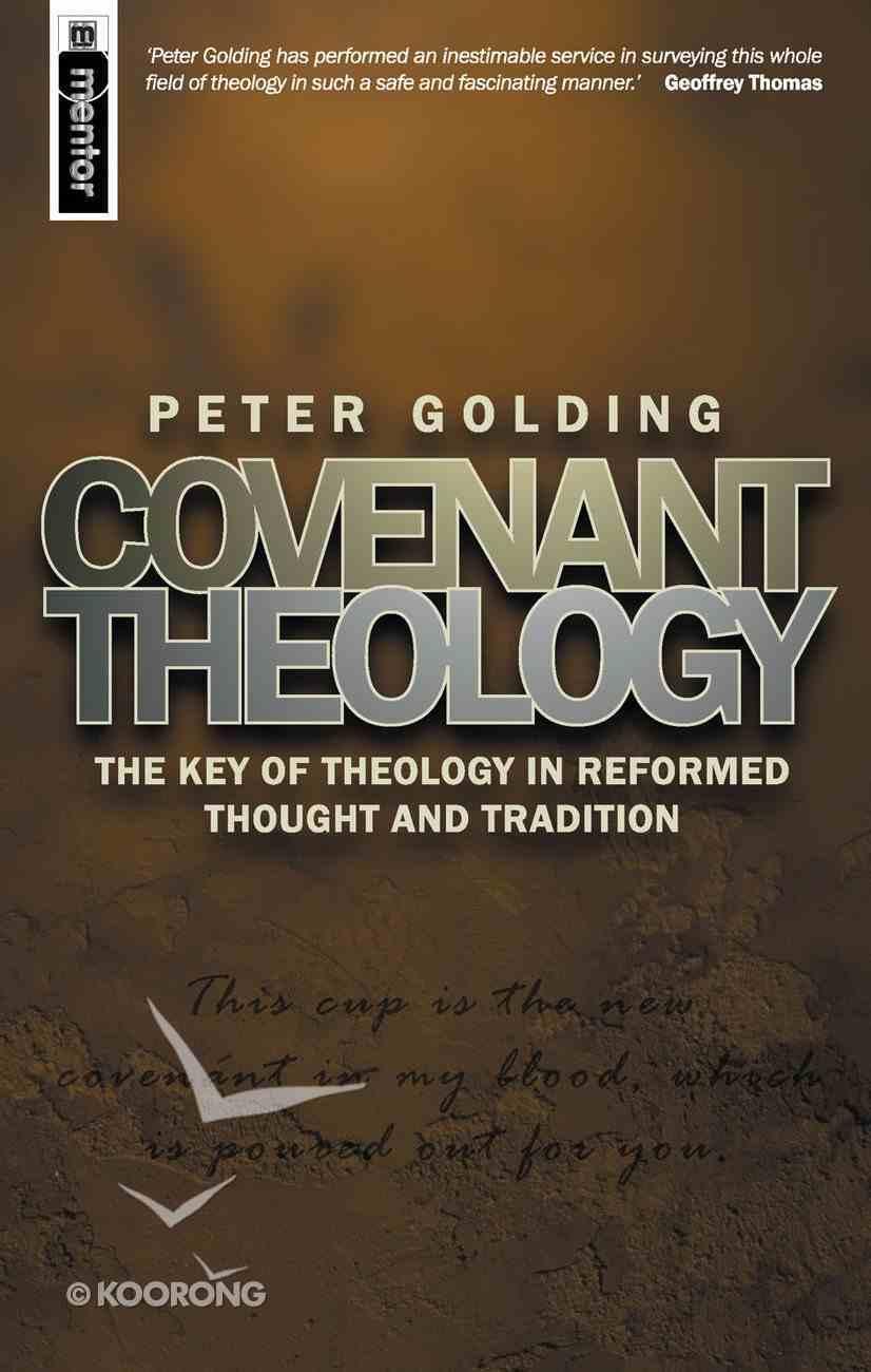 Covenant Theology PB Large Format