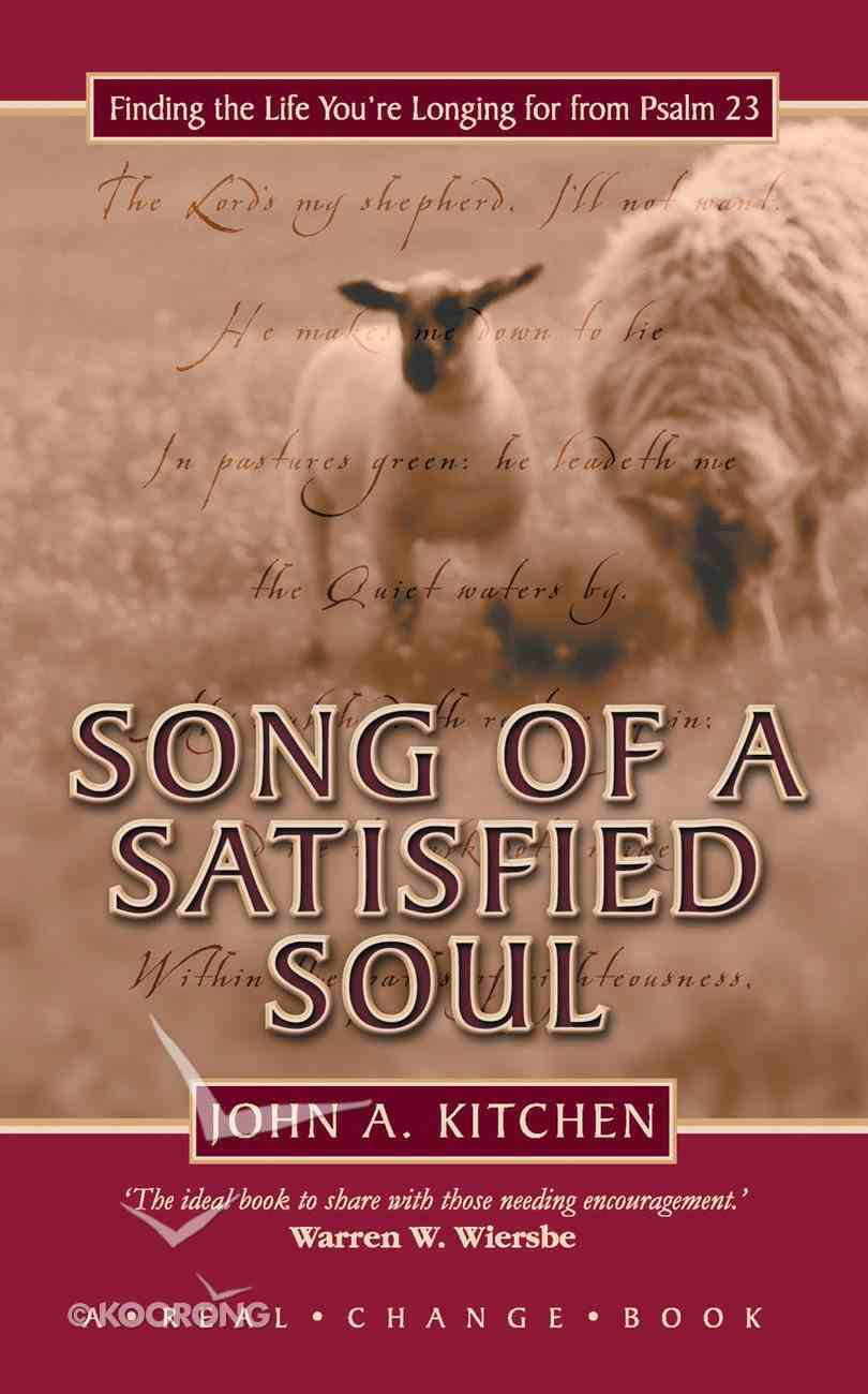 Song of a Satisfied Soul Hardback