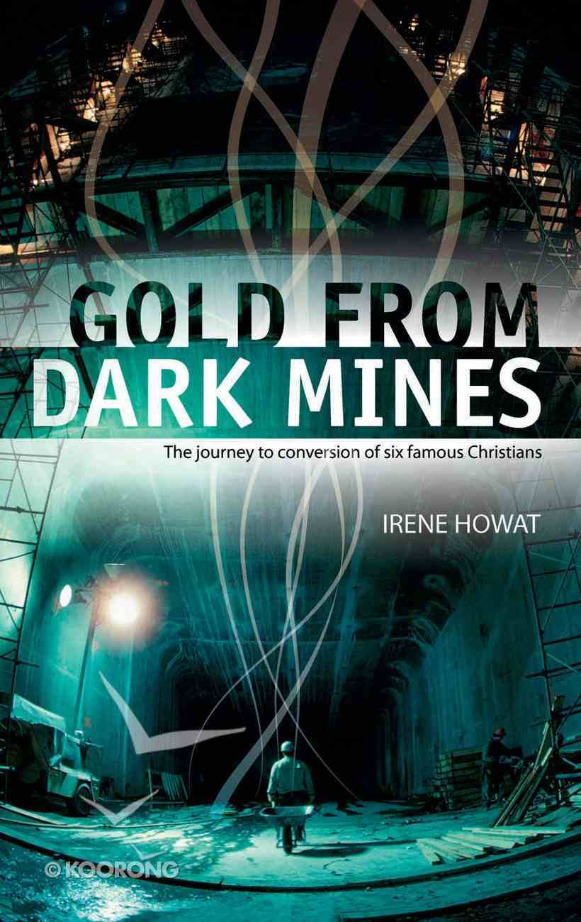 Gold From Dark Mines Paperback