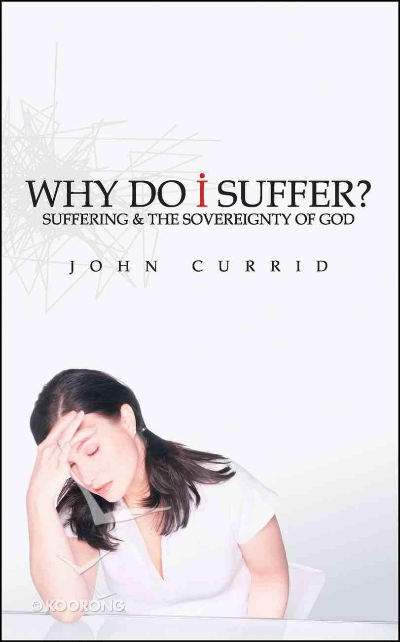 Why Do I Suffer? Mass Market