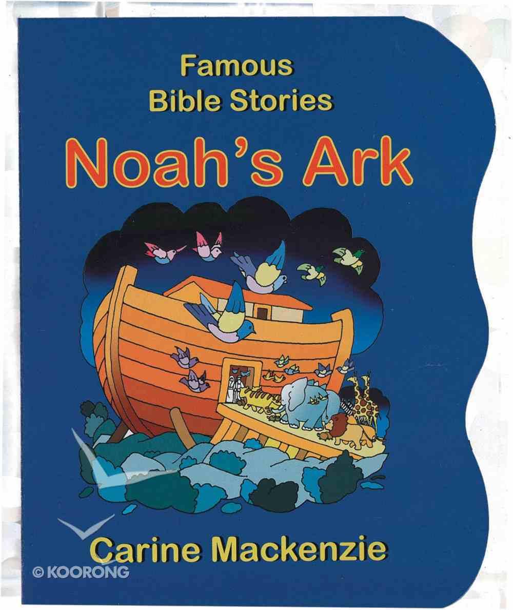 Noah's Ark (Famous Bible Stories Series) Board Book