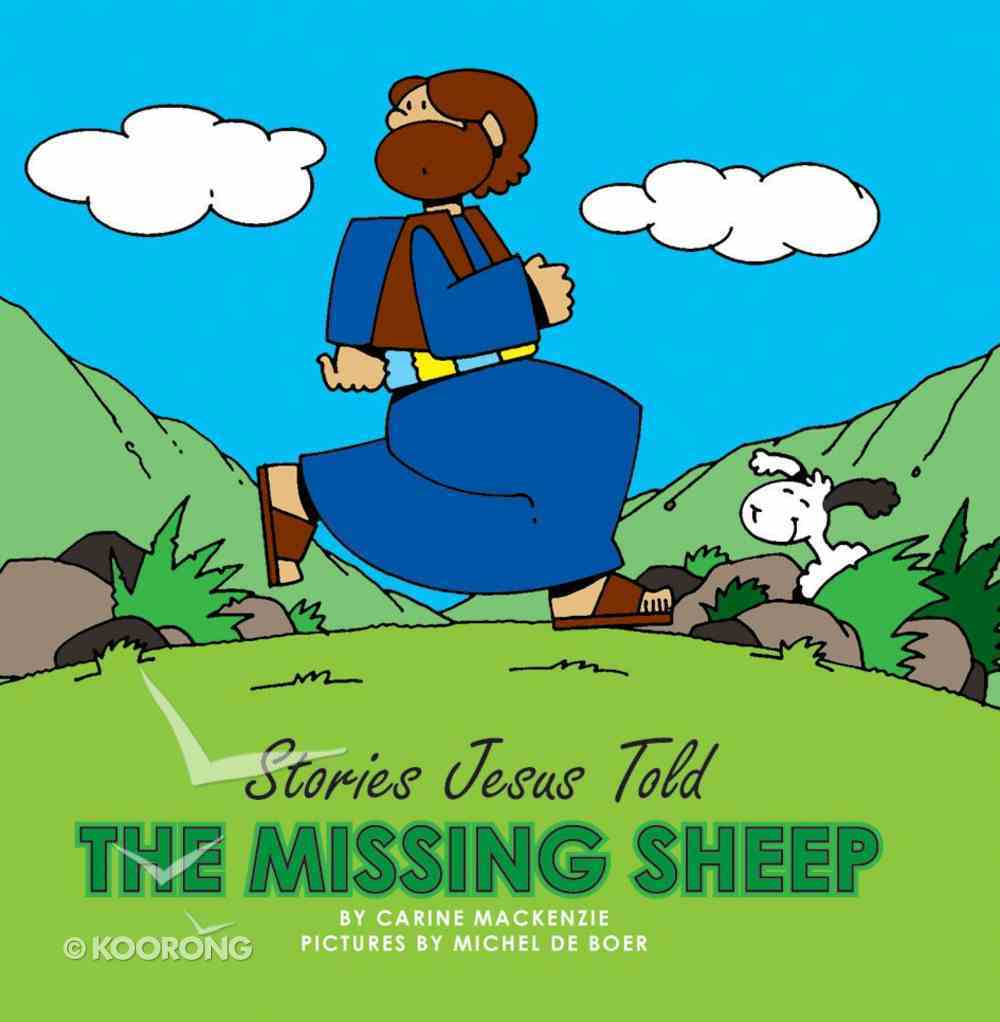 The Missing Sheep (Stories Jesus Told Series) Board Book