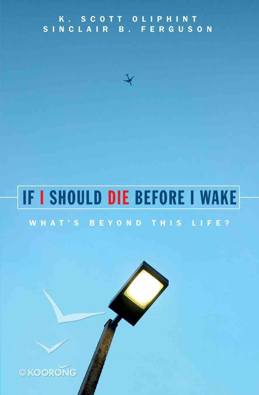 If I Should Die Before I Wake Paperback