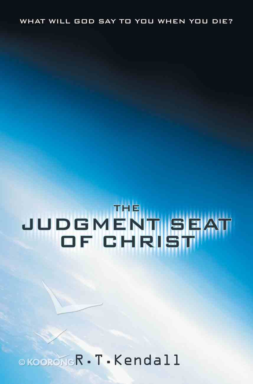The Judgment Seat of Christ Paperback