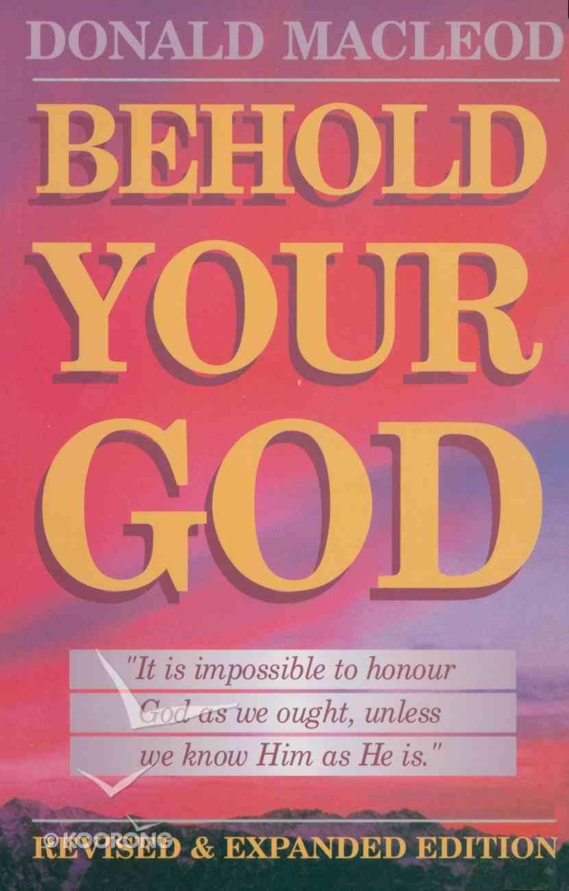 Behold Your God Paperback