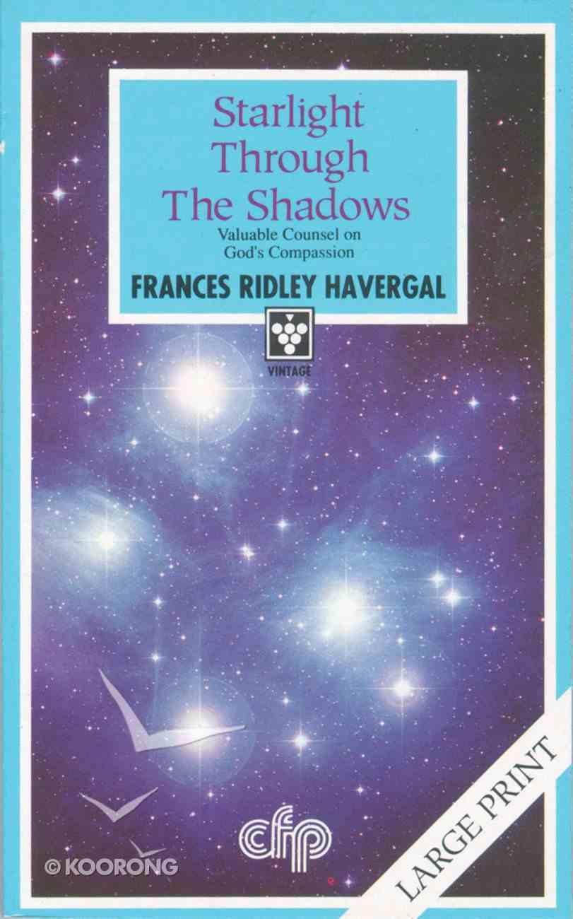 Starlight Through the Shadows (Large Print) Paperback