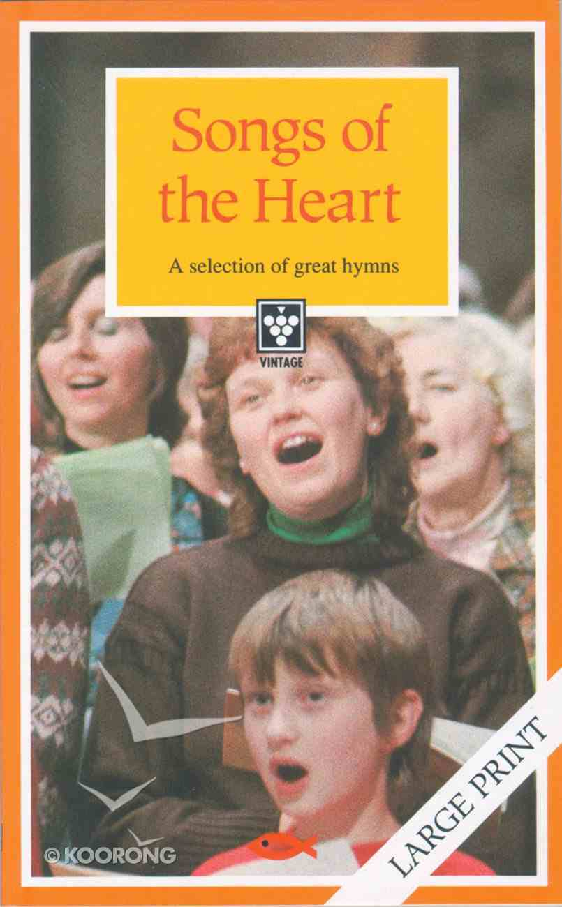 Vintage Series: Songs of the Heart Music Book (Large Print) Paperback