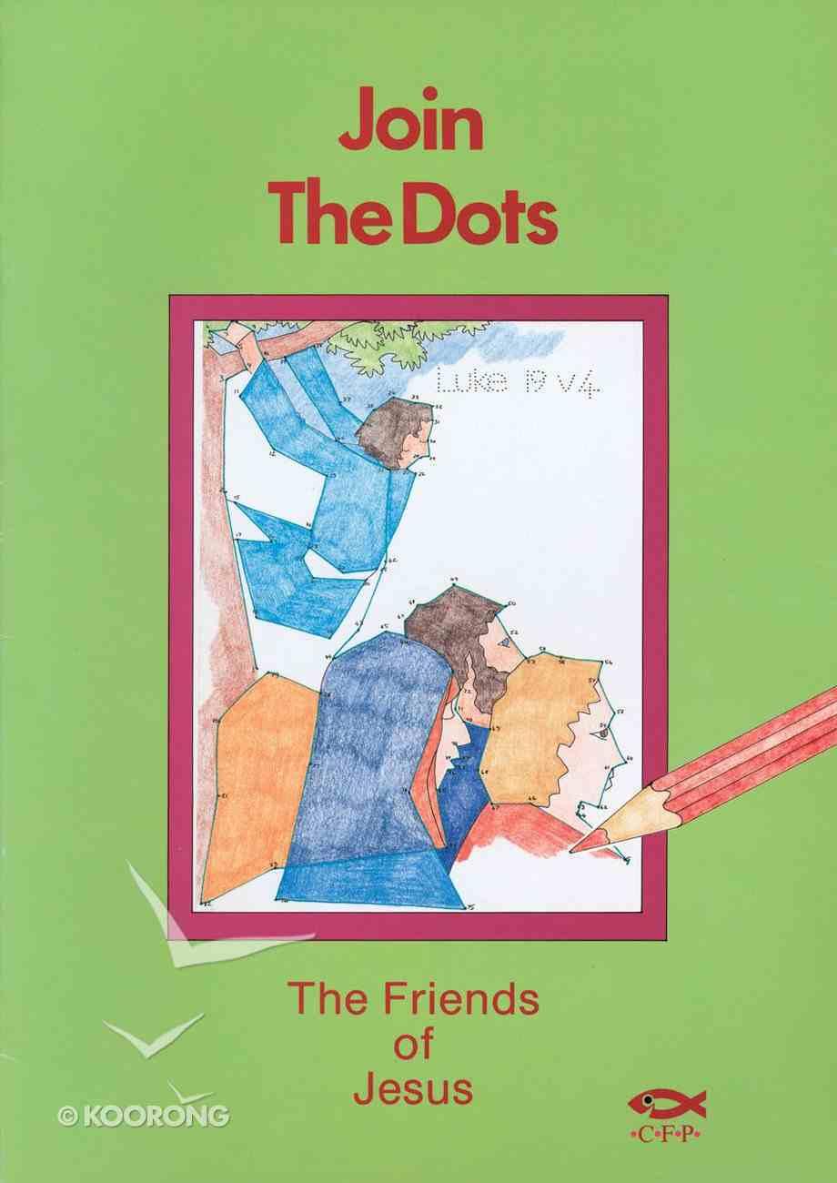Dot to Dot: Friends of Jesus Paperback