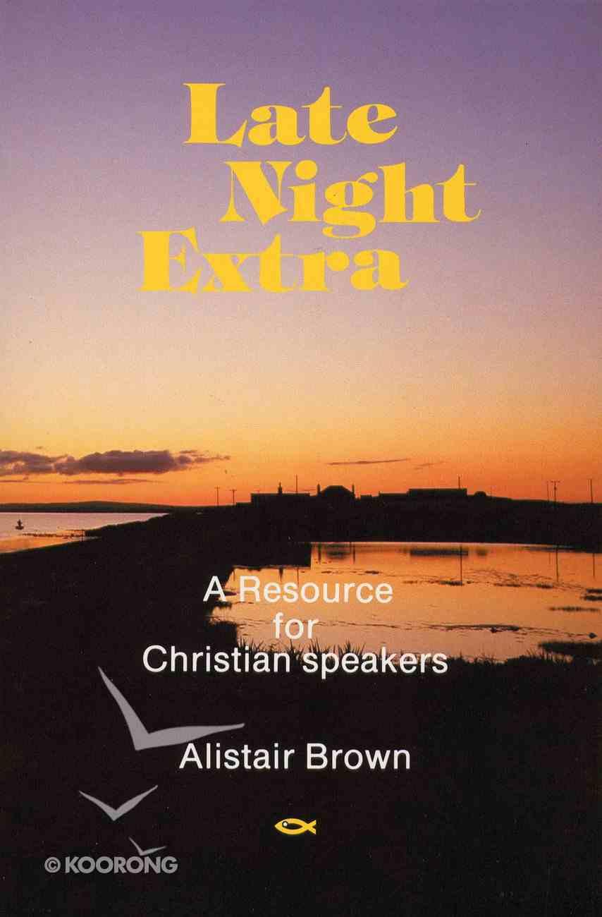 Late Night Extra Paperback