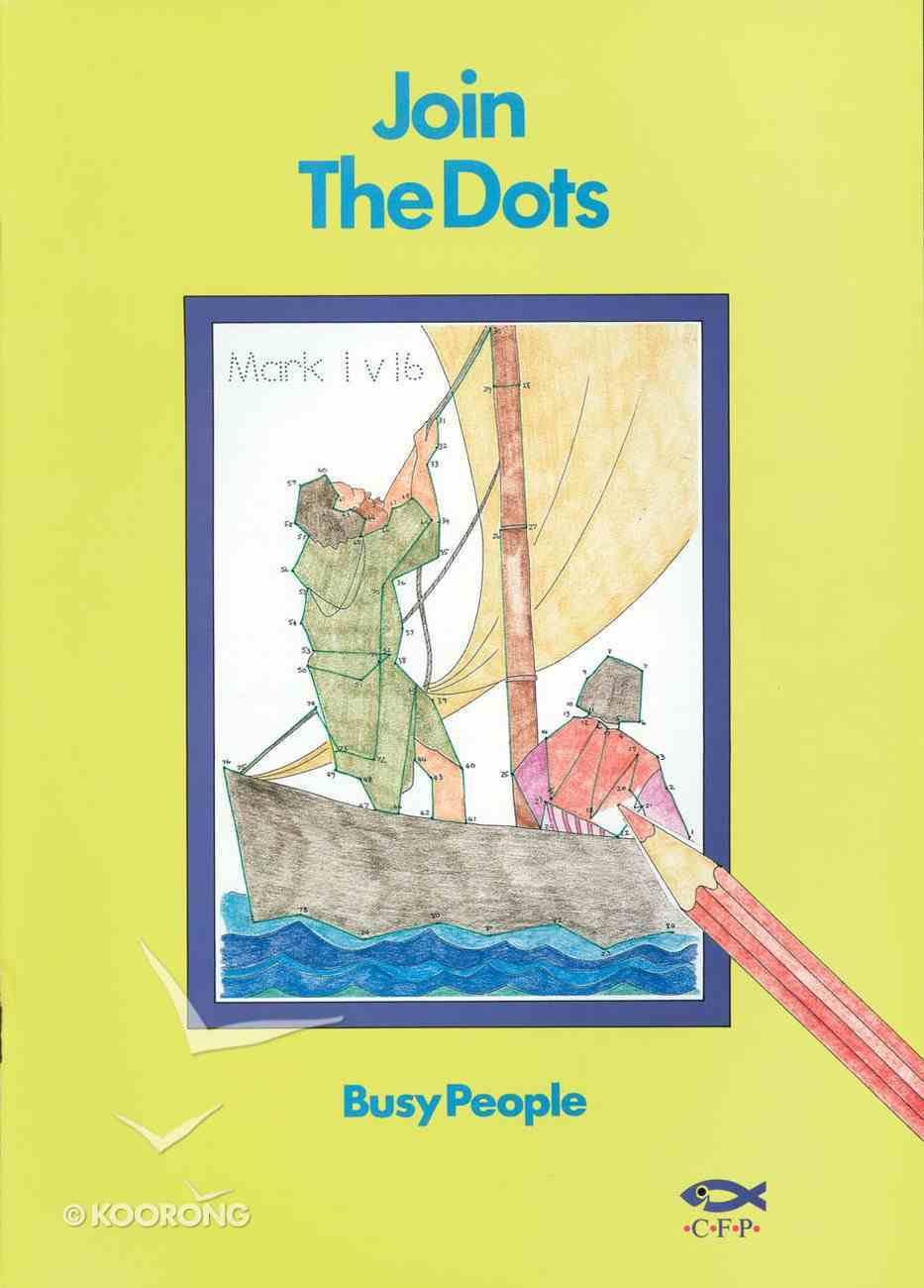 Dot to Dot: Busy People Paperback