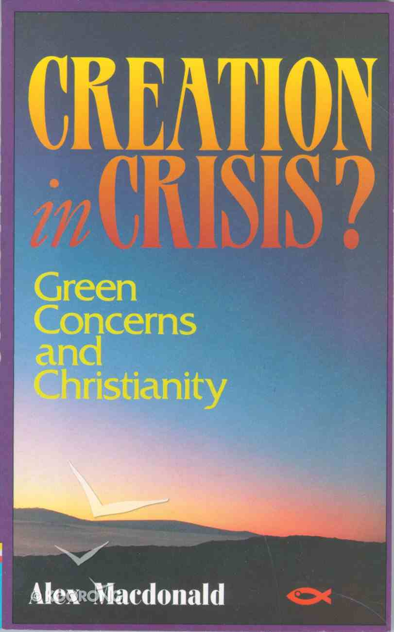 Creation in Crisis? Paperback
