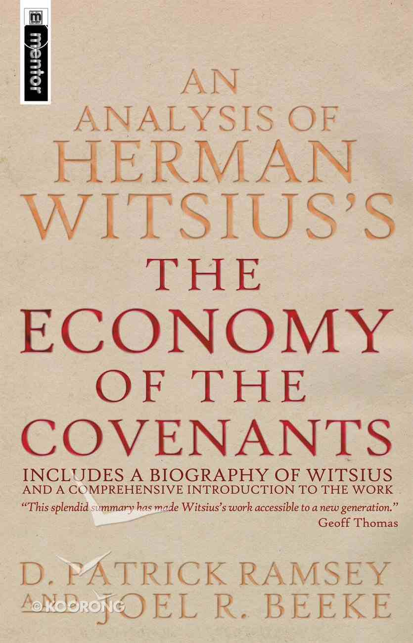 """An Analysis of Herman Witsius's """"The Economy of the Covenants"""" PB Large Format"""