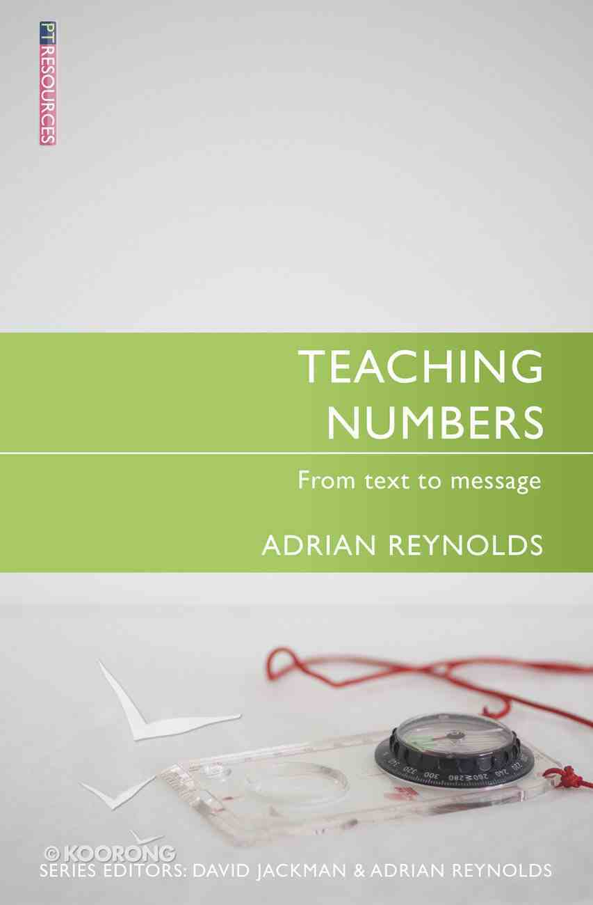 "Teaching Numbers (Proclamation Trust's ""Preaching The Bible"" Series) Paperback"