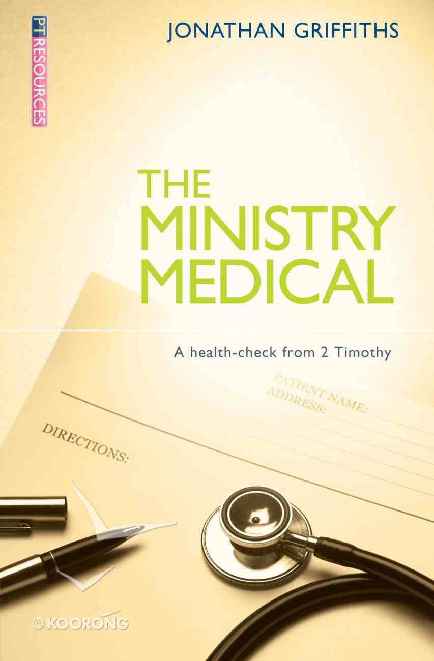 """The Ministry Medical (Proclamation Trust's """"Preaching The Bible"""" Series) Paperback"""