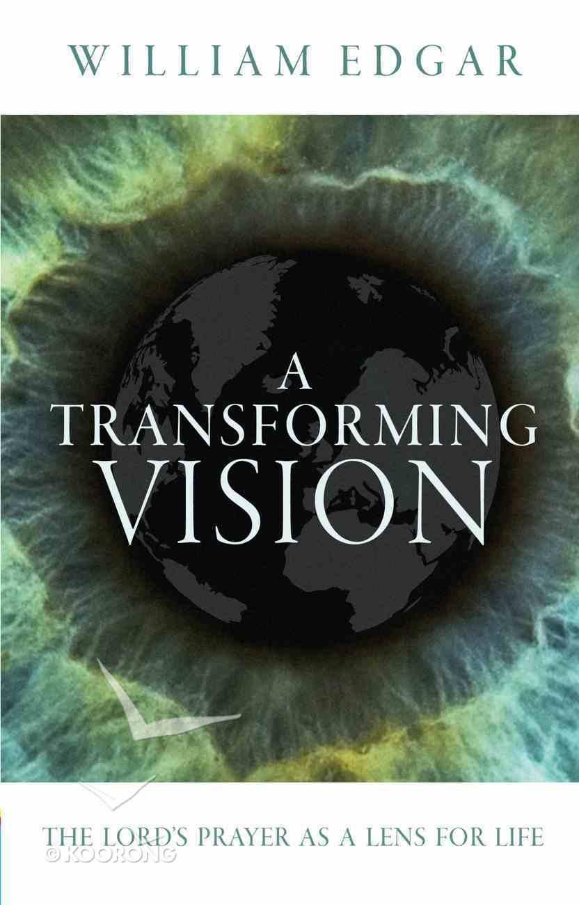 A Transforming Vision Paperback