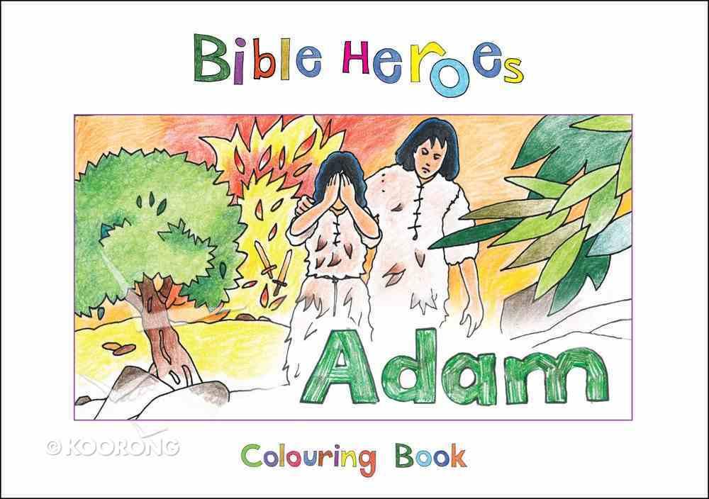 Adam (Bible Heroes Coloring Book Series) Paperback