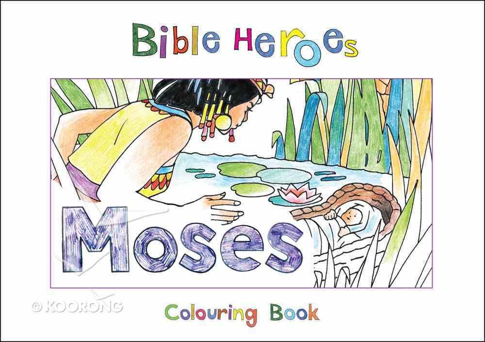 Moses (Bible Heroes Coloring Book Series) Paperback
