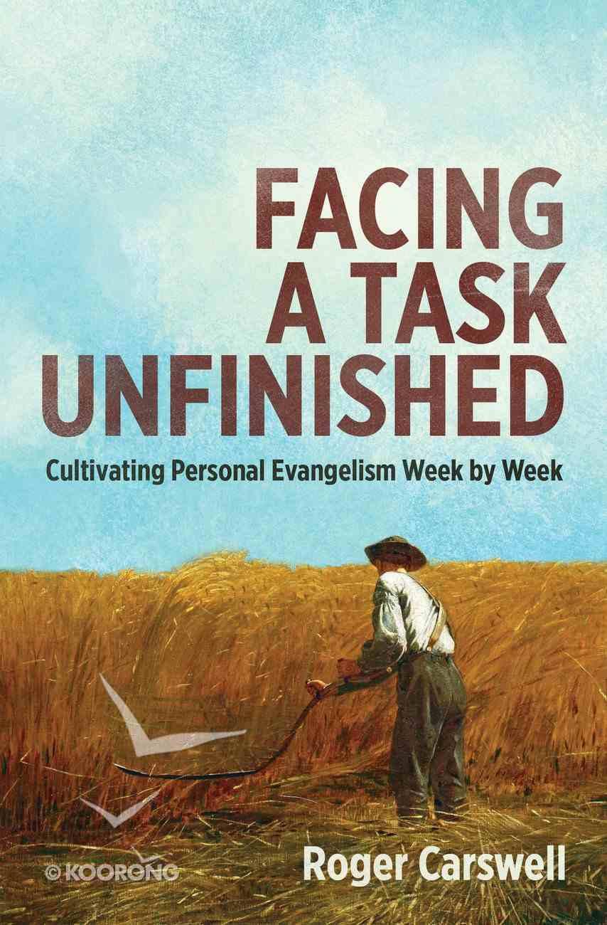 Facing a Task Unfinished Paperback