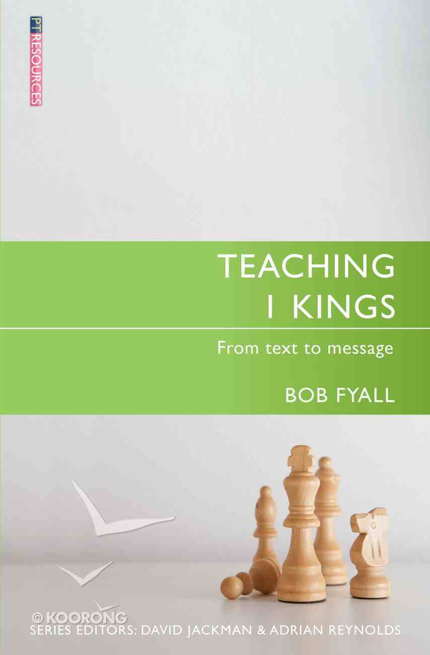 """Teaching 1 Kings (Proclamation Trust's """"Preaching The Bible"""" Series) Paperback"""