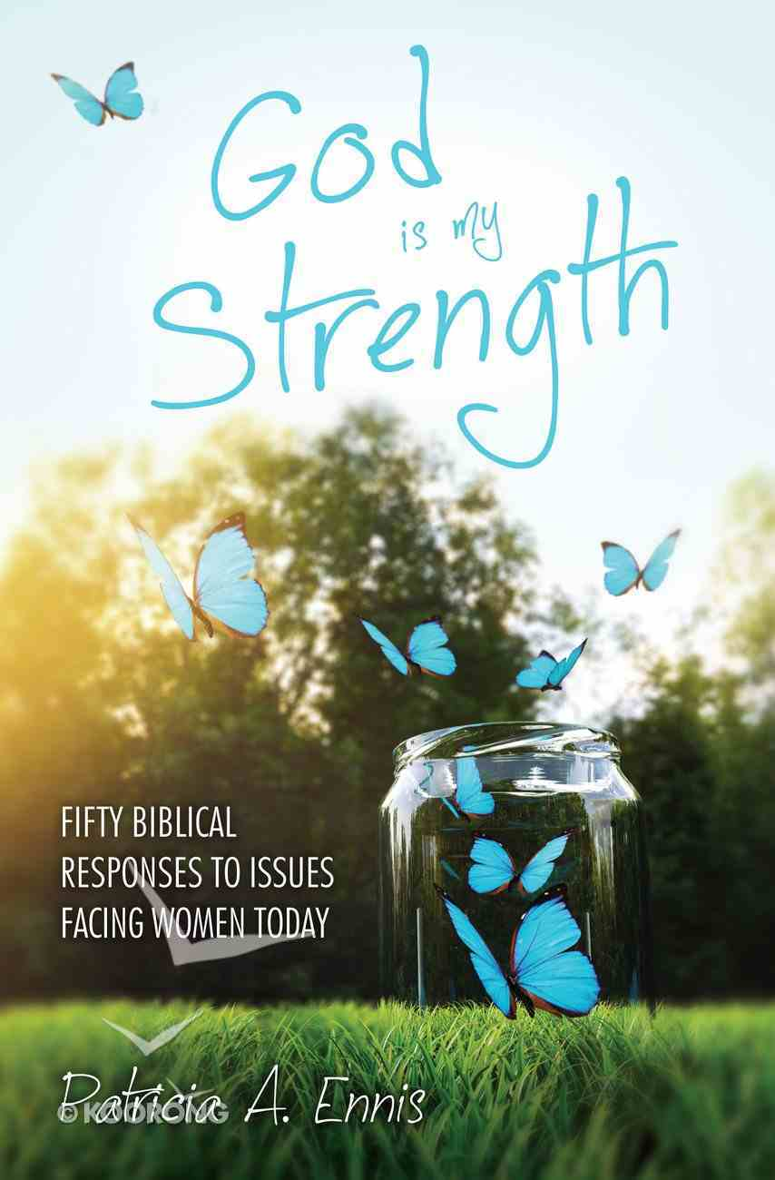 God is My Strength Paperback