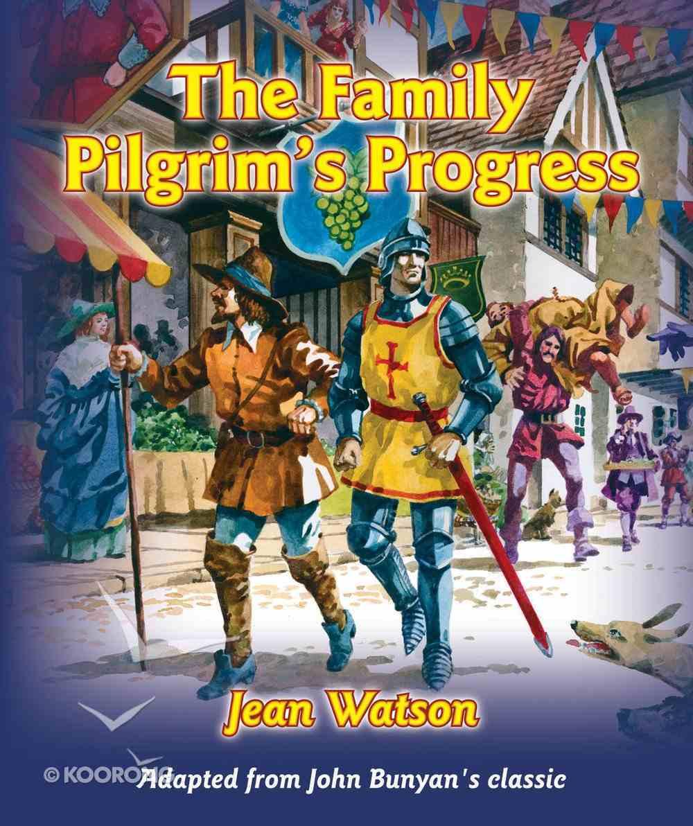 The Family Pilgrim's Progress (Children's Edition) Hardback